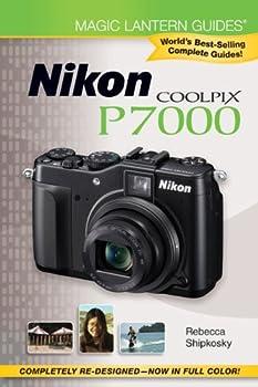 Magic Lantern Guides®  Nikon Coolpix P7000