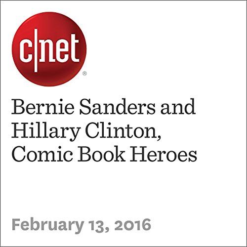 Bernie Sanders and Hillary Clinton, Comic Book Heroes audiobook cover art