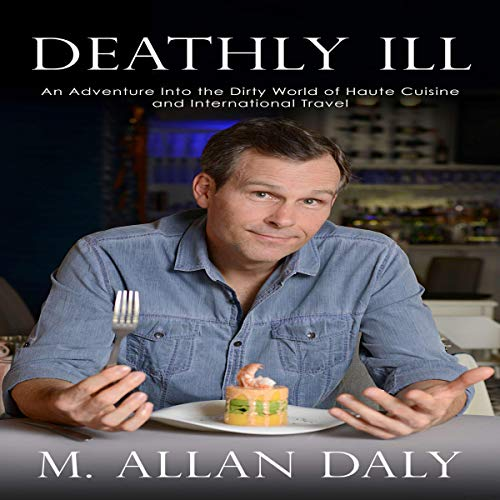 Deathly Ill audiobook cover art
