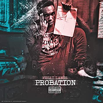 Probation Muzik