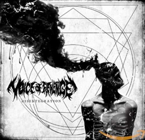 Voice Of Revenge: Disintegration (Audio CD)
