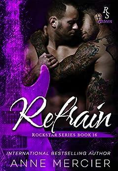 REFRAIN: A ROCKSTAR SERIES ROMANCE by [Anne Mercier, Wander Aguiar]