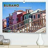 BURANO Charmante und farbenfrohe Insel (Premium, hochwertiger DIN A2 Wandkalender 2022, Kunstdruck in Hochglanz): Venedigs malerische Fischerinsel (Monatskalender, 14 Seiten )