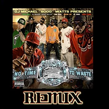 No Time to Waste Remix