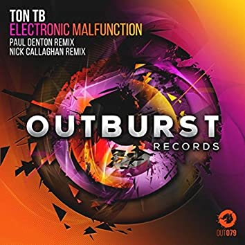 Electronic Malfunction (Paul Denton & Nick Callaghan Remixes)