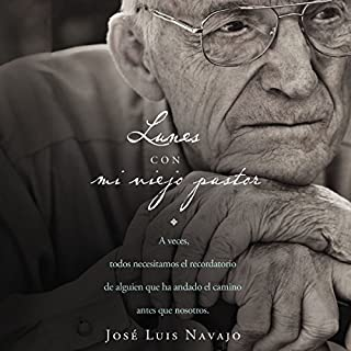 Lunes con mi viejo pastor [Mondays with My Old Pastor] audiobook cover art