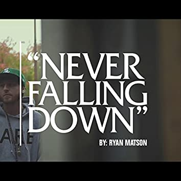 Never Falling Down