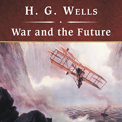 Couverture de War and the Future