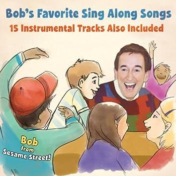 Bob's Favorite Sing Along Songs
