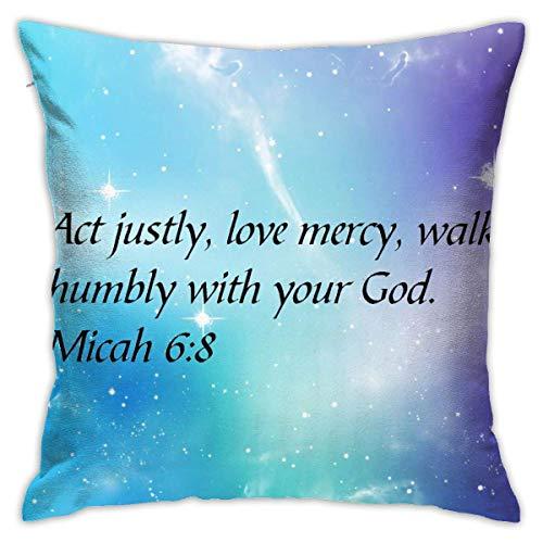 MZZhuBao Act Justly, Love Mercy, Walk Humbly with Your God. Micah 6:8 Funda de cojín cuadrada para sofá de 45,7 x 45,7 cm