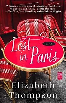 Lost in Paris by [Elizabeth Thompson]