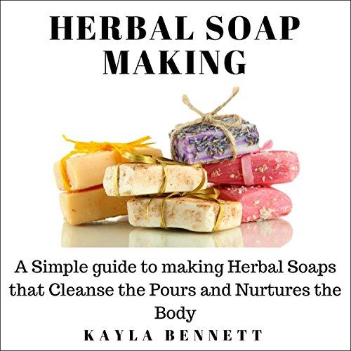 Herbal Soap Making audiobook cover art