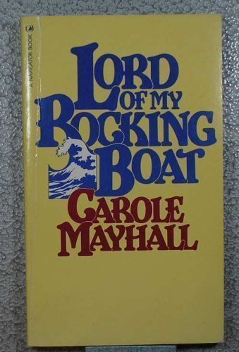 Lord of My Rocking Boat (A Navigator Book) Paperback ¨C June, 1981