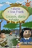 El diario de Ana Frank y Corazon, diario de un nino / The Diary of Anne Frank and Heart, Diary of a Child (Clasicos De Oro)