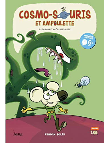 Cosmo-souris 1: On dirait qu'il pleuvote (French Edition)