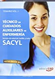 Técnico En Cuidados Auxiliares De Enfermería SACYL - Temario I, Volumen 1 (Castilla Y Leon)