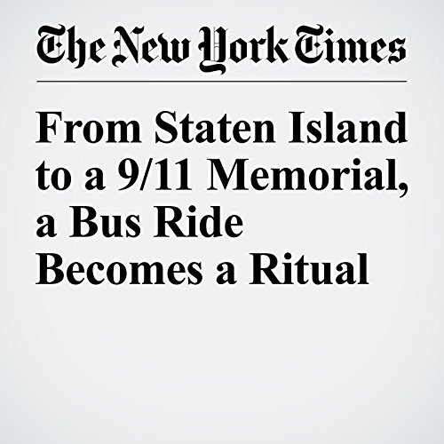 From Staten Island to a 9/11 Memorial, a Bus Ride Becomes a Ritual cover art