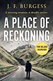 A Place of Reckoning: A chilling psychological murder mystery full of suspense and deadly twists (Detective Tom Blake Book 2)