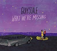What We're Missing by Grayscale