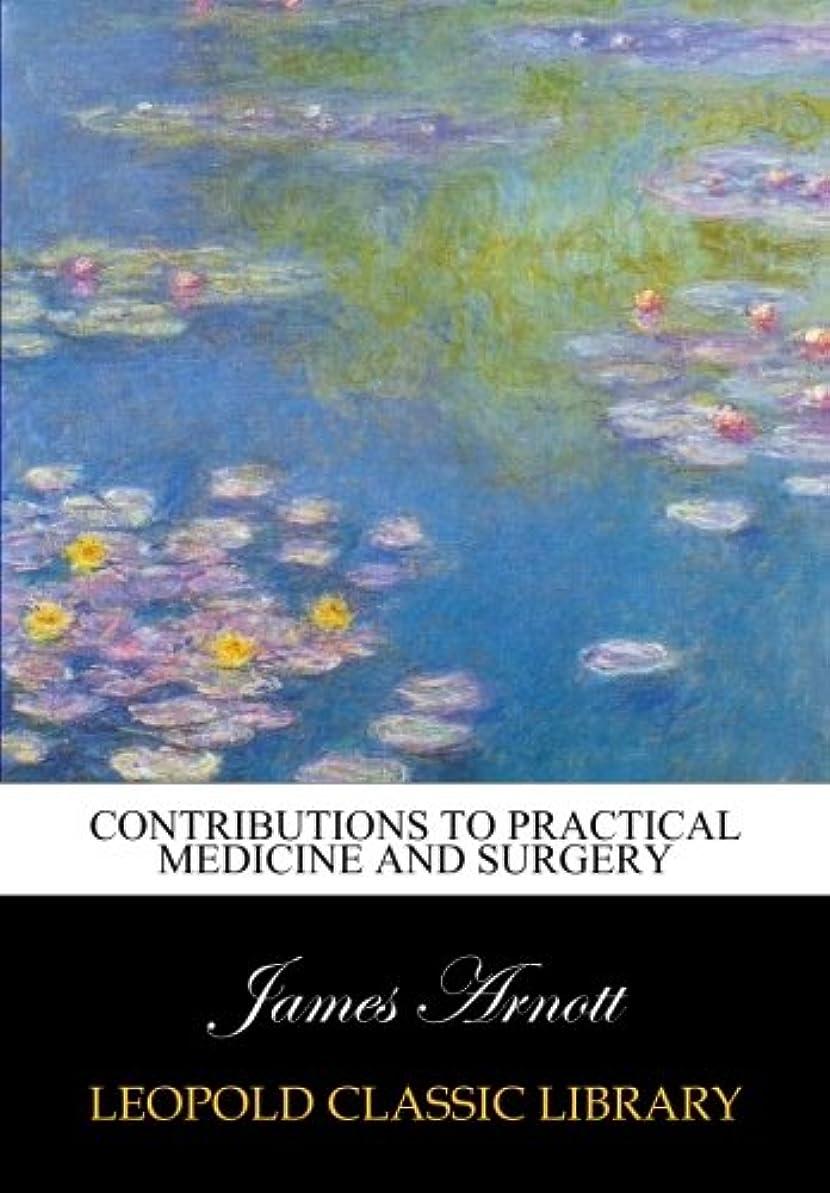 症候群用量湖Contributions to practical medicine and surgery