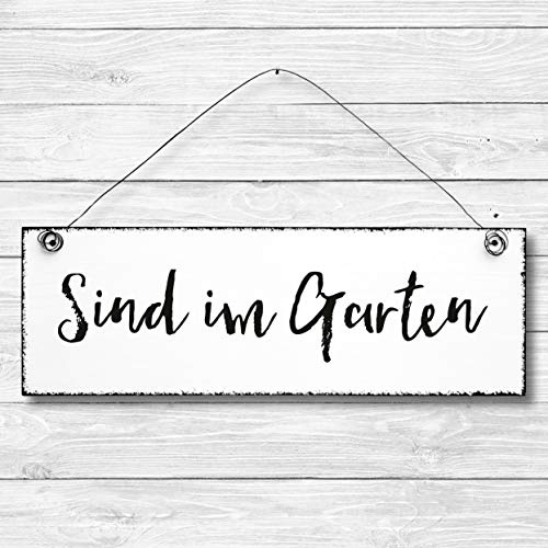 Sind im Garten - Dekoschild Türschild Wandschild aus Holz 10x30cm - Holzdeko Holzbild Deko Schild