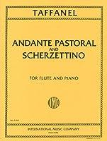 タファネル: アンダンテ、牧歌と小スケルツォ/インターナショナル・ミュージック社/ピアノ伴奏付フルート・ソロ