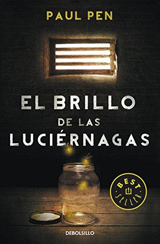 El brillo de las luciérnagas (Best Seller)