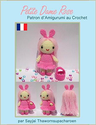 Couverture du livre Petite Dame Rose Patron d'Amigurumi au Crochet