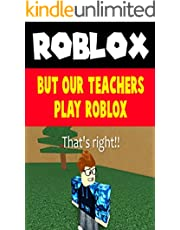 Roblox Daily Story: But Our Teachers Play ROBLOx - Funny (English Edition)