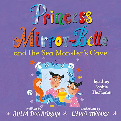 Couverture de Princess Mirror-Belle and the Sea Monster's Cave
