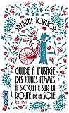 Guide à l'usage des jeunes femmes à bicyclette sur la Route de la soie (Best) (French Edition)