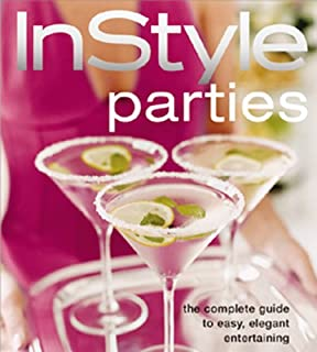 In Style Parties (The Complete Guide to Easy, Elegant Entertaining)