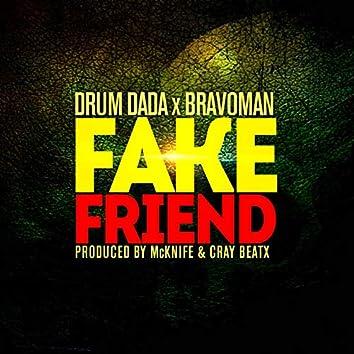 Fake Friend (feat. Bravoman)