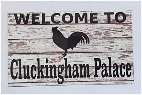 Vintage Welcome to Chicken Cluckingham Palace Sign Rustic Timber