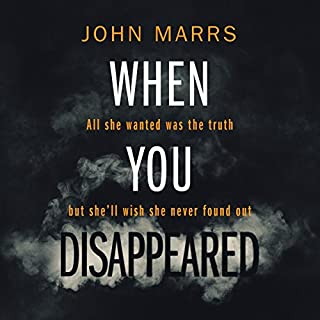 When You Disappeared                   By:                                                                                                                                 John Marrs                               Narrated by:                                                                                                                                 Simon Mattacks,                                                                                        Elizabeth Knowelden                      Length: 9 hrs and 45 mins     1,045 ratings     Overall 4.2