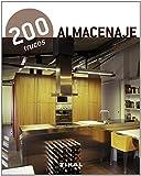 200 trucos en decoración almacenaje de Equipo Tikal (23 mar 2012) Tapa blanda