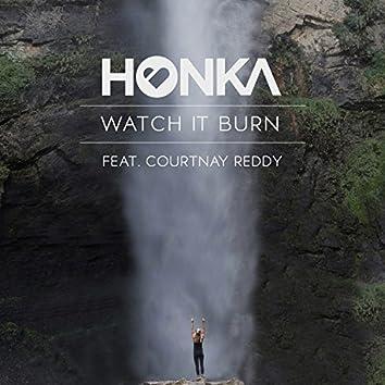 Watch It Burn (feat. Courtnay Reddy)