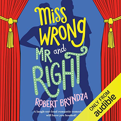 Miss Wrong and Mr Right Audiobook By Robert Bryndza cover art