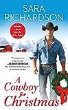A Cowboy for Christmas: Includes a bonus novella (Rocky Mountain Riders Book 6) (English Edition)