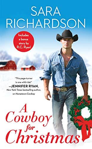 A Cowboy for Christmas: Includes a bonus novella (Rocky Mountain Riders Book 6)