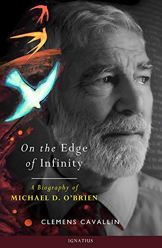 Compare Textbook Prices for On the Edge of Infinity: A Biography of Michael D. O'Brien  ISBN 9781621642602 by Cavallin, Clemens