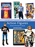 Action Figures: From Action Man ...