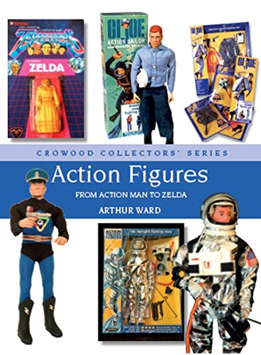 Action Figures: From Action Man to Zelda