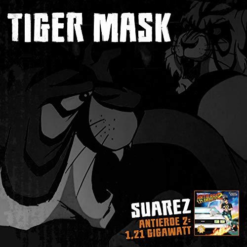 Tiger Mask [Explicit]