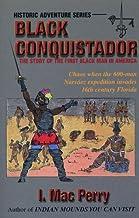 Black Conquistador: The Narvaez Expedition in Florida
