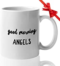 Comedy Film Coffee Mug 15 Oz - Good Morning Angels - Quotes American TV Series Comedy Action Lovers Fan Mother Father Brother Sister Son Daughter