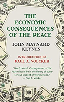 The Economic Consequences of Peace by [John Maynard Keynes, Paul A. Volcker]