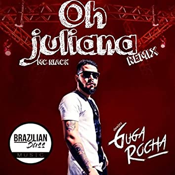 Oh Juliana (Remix)