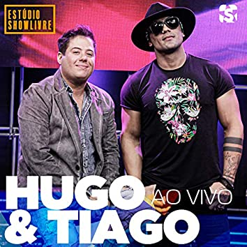 Hugo & Tiago no Estúdio Showlivre (Ao Vivo)