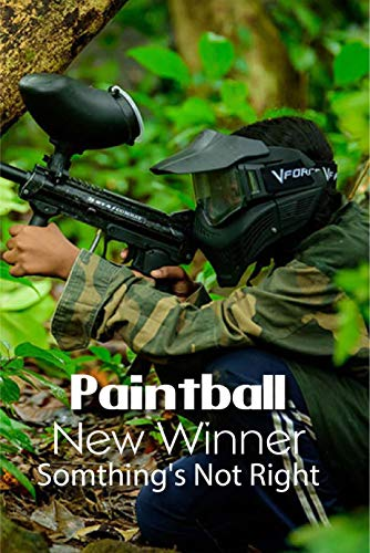 Paintball New Winner: Somthing's Not Right: Children Book (English Edition)
